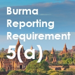 Burma Reporting Requirement 5(a)